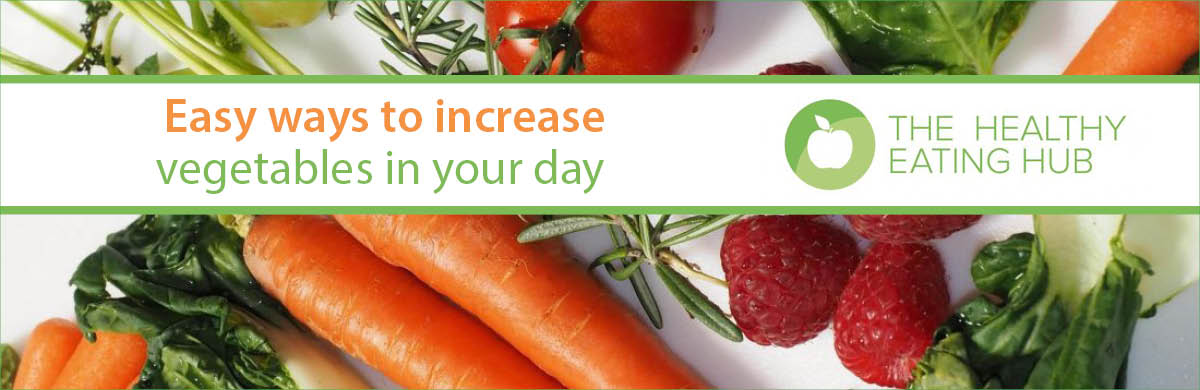 Easy ways to increase vegetables in your day – Stellar Canberra